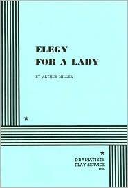 Elegy For a Lady.