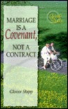 Marriage is a Covenant, Not a Contract