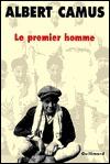 Le Premier Homme by Albert Camus