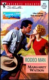 Rodeo Man (Silhouette Intimate Moments, ...