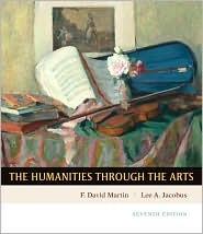 Humanities through the Arts by F. David Martin