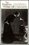The Positive Image: Women Photographers in Turn-Of-The-Century America