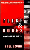 Flesh & Bones by Paul Levine