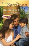 Her Reason to Stay (Twins, #19) (Welcome to Honesty, #3)