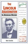 The Lincoln Assassination in American History