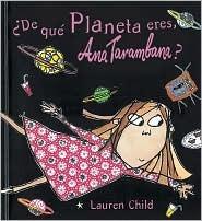 De Que Planetas Eres, Ana Tarambana?