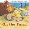 On the Farm by Sue King