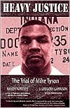 Heavy Justice: The Trial of Mike Tyson