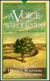 A Voice in the Wilderness: Mastering Ministry