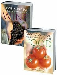 The Food and Wine Set: Consisting of the Oxford Companion to Food and the Oxford Companion to Wine