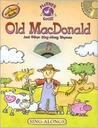 Old MacDonald and Other Sing-Along Rhymes [With CD (Audio)]