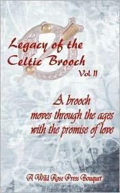 Legacy of the Celtic Brooch, Volume 2 (L...