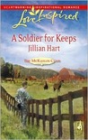 A Soldier For Keeps (The McKaslin Clan: Series 3, #9; Granger Family Ranch, #1)