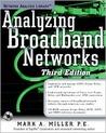 Analyzing Broadband Networks [With CDROM]