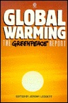 Global Warming: The Greenpeace Report