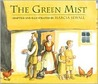 The Green Mist by Marcia Sewall