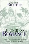 Progress of Romance: Literary Historiography and the Gothic Novel