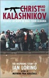 Christ and the Kalashnikov