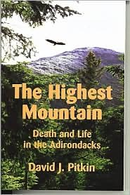 The Highest Mountain by David J. Pitkin