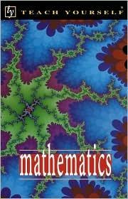 Teach Yourself Mathematics by Trevor   Johnson
