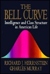 The Bell Curve by Charles Murray