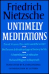 Untimely Meditations (German Philosophy)