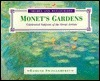 Monet's Gardens: Celebrated Subjects of the Great Artists