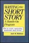 Writing the Short Story: A Hands-On Program a Hands-On Program