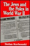 The Jews and the Poles in World War II