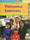 Vietnamese Americans by Margaret C. Hall
