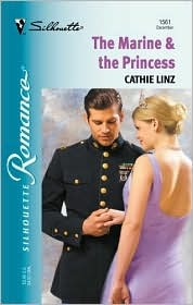 The Marine and The Princess by Cathie Linz