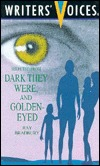 Selected from Dark They Were and Golden-Eyed