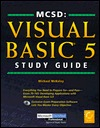 MCSD Visual Basic 5 Study Guide [With Includes Exclusive VB5 Certification Testing...]