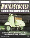 Illustrated Motorscooter Buyer's Guide