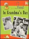 Food in Grandma's Day