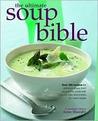 Ultimate Soup Bible