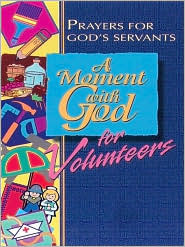 A Moment with God for Volunteers