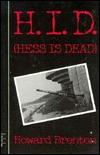 H.I.D.: Hess Is Dead