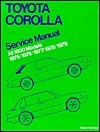 Toyota Corolla Service Manual: 1975-1979 All 1600 Models