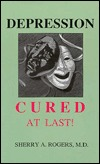 Ebook Depression: Cured at Last! by Sherry A. Rogers TXT!