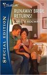 Runaway Bride Returns! (Vegas Weddings, #2)