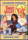 Good-Bye, Eva? (Sweet Valley Kids #38)