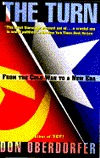 The Turn: From the Cold War to a New Era With an Updated Introduction and Afterword