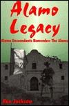 Alamo Legacy: Alamo Descendants Remember the Alamo
