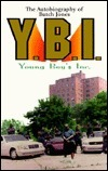 The Autobiography of Butch Jones Y.B.I. Youngs Boys Inc.