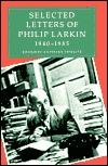 Selected Letters of Philip Larkin, 1940-1985 by Philip Larkin