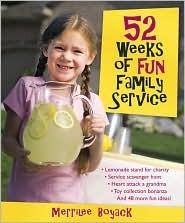 52 Weeks of Fun Family Service by Merrilee Browne Boyack
