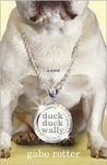 Duck Duck Wally: A Novel