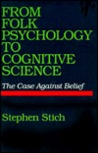 From Folk Psychology to Cognitive Science: The Case Against Belief
