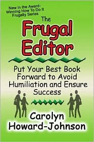 the-frugal-editor-put-your-best-book-forward-to-avoid-humiliation-and-ensure-success